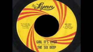 The Six Deep - Girl It