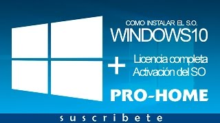 WINDOWS 10 PRO + SERIAL | DESCARGA Y ACTIVACION