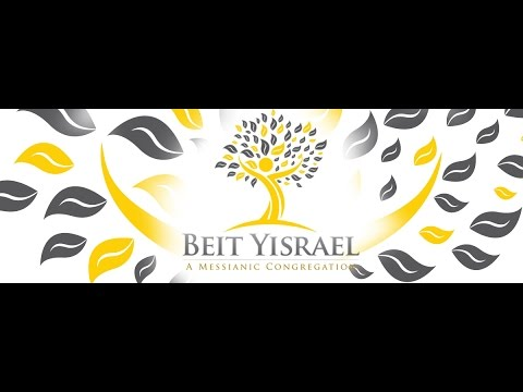 Beit Yisrael TV - A Messianic Congregation