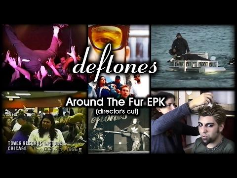 Deftones - Around The Fur EPK (Director's cut) [FULL & IMPROVED]