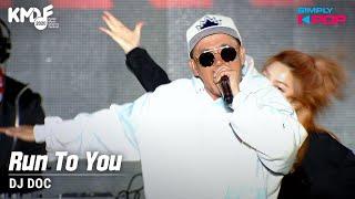[Simply K-Pop] DJ DOC - Run To…