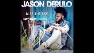 Jason Derulo - Kiss The Sky (DayNight Remix)