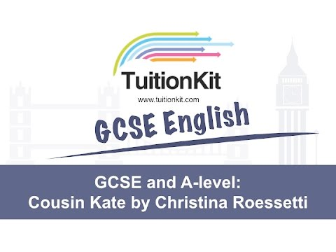 gcse and a level poetry everything you need to know about cousin  gcse and a level poetry everything you need to know about cousin kate by christina roessetti