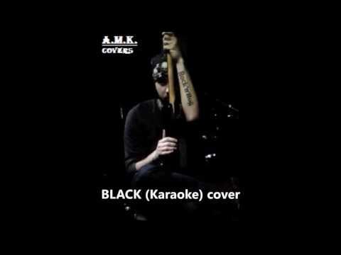 Andreas M.K. - Black (Karaoke) Cover