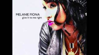 Melanie Fiona - Give it to Me Right (Paul Emmanuel Full Edit)