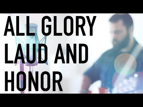 All Glory Laud and Honor by Reawaken (Acoustic Hymn)