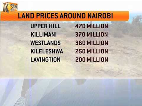 Land prices in Nairobi set to skyrocket