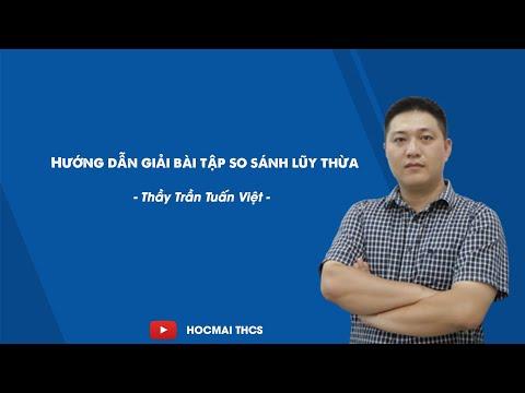 Hướng dẫn giải bài tập so sánh lũy thừa - Toán lớp 6 - Thầy Trần Tuấn Việt