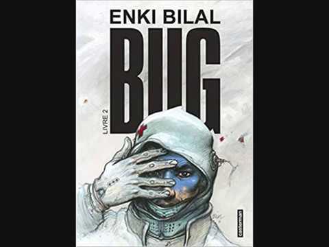 Bug Tome 2 Enki Bilal Livres Youtube