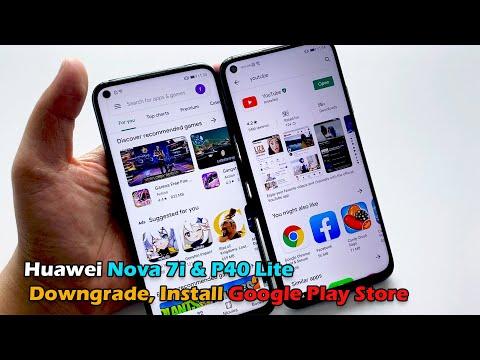 Huawei Nova 7i & P40 Lite Downgrade, Install Google Play Store