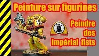 TUTO - Peinture sur figurines - Impérial Fists(, 2014-02-15T08:20:18.000Z)