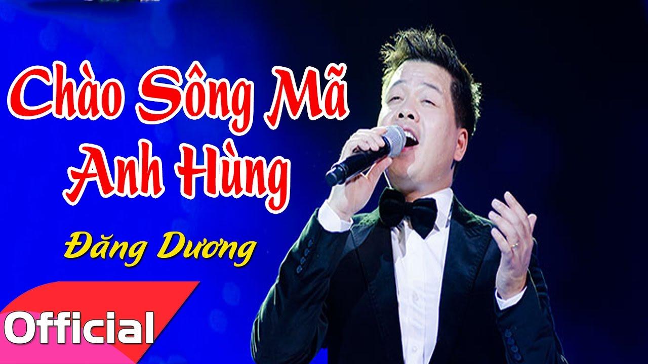 [Karaoke MV HD] Chào Sông Mã Anh Hùng - Đăng Dương