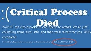 How to fix Windows 10 blue screen error code critical process died