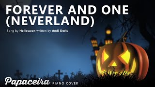 FOREVER AND ONE (Neverland) | Helloween Piano Cover