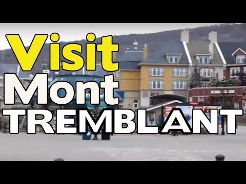 Visite touristique du village Mont Tremblant Quebec Canada