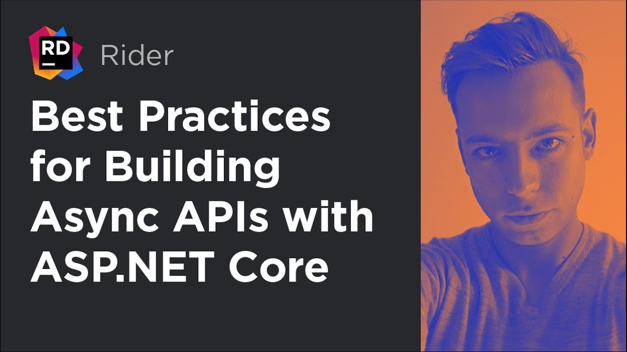 Best Practices for Building Async APIs with ASP.NET Core