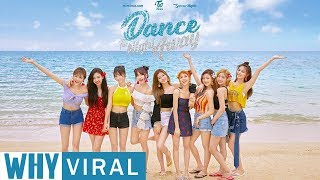 Dance The Night Away Nya Twice Viral ? Ini Nih Faktanya