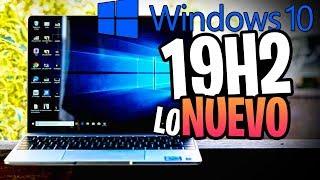 ⚠️NUEV0  Windows 10 19H2 / N0VEDADES de Windows 10 October 2019 Update😍