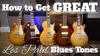 How to Get Great Les Paul Blues Tones