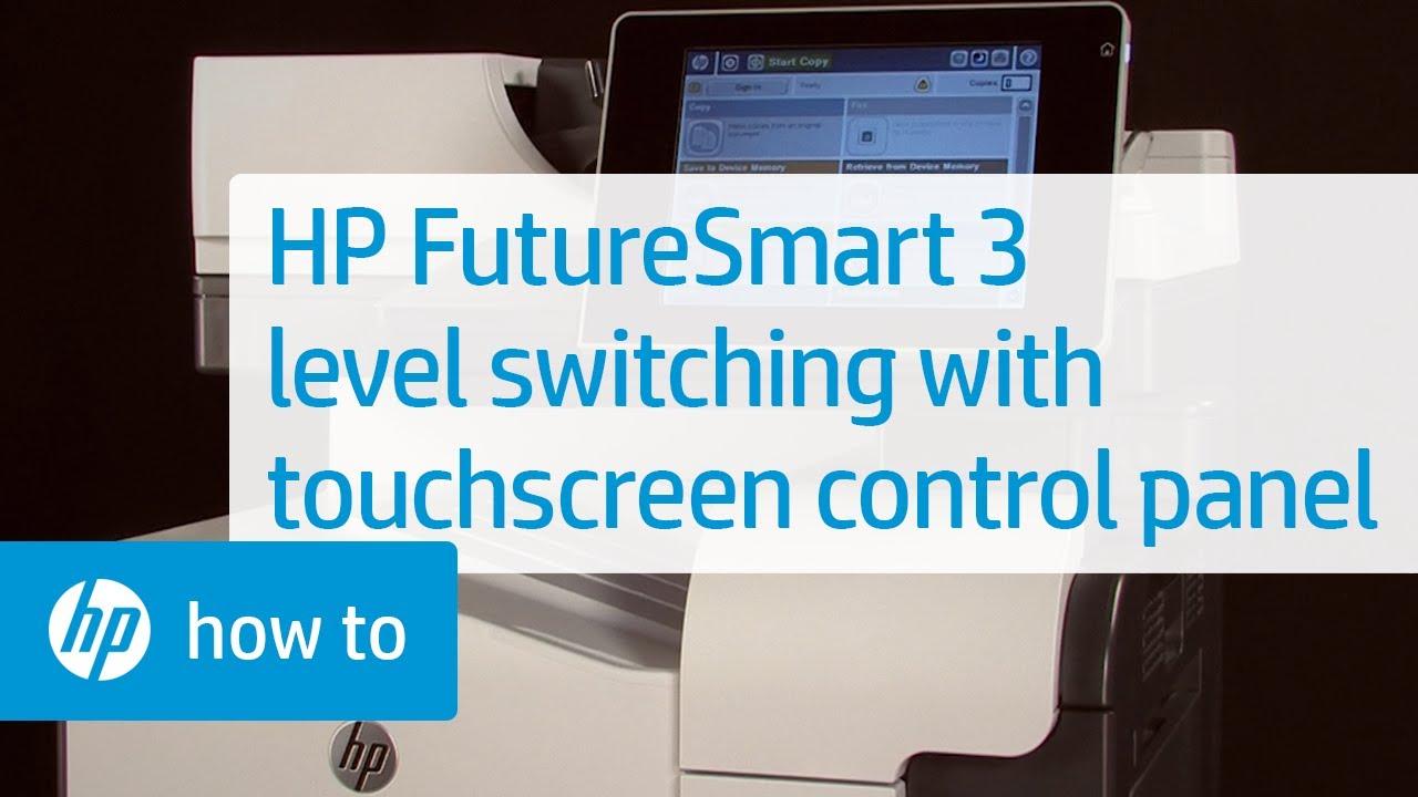 HP FutureSmart 3 Level Switching Using a Touchscreen Printer Control Panel  | HP FutureSmart | HP