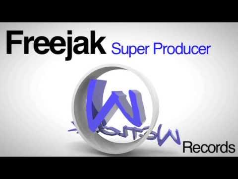 "FREEJAK ""SUPER PRODUCER"" TRIP HAZZARD REMIX"