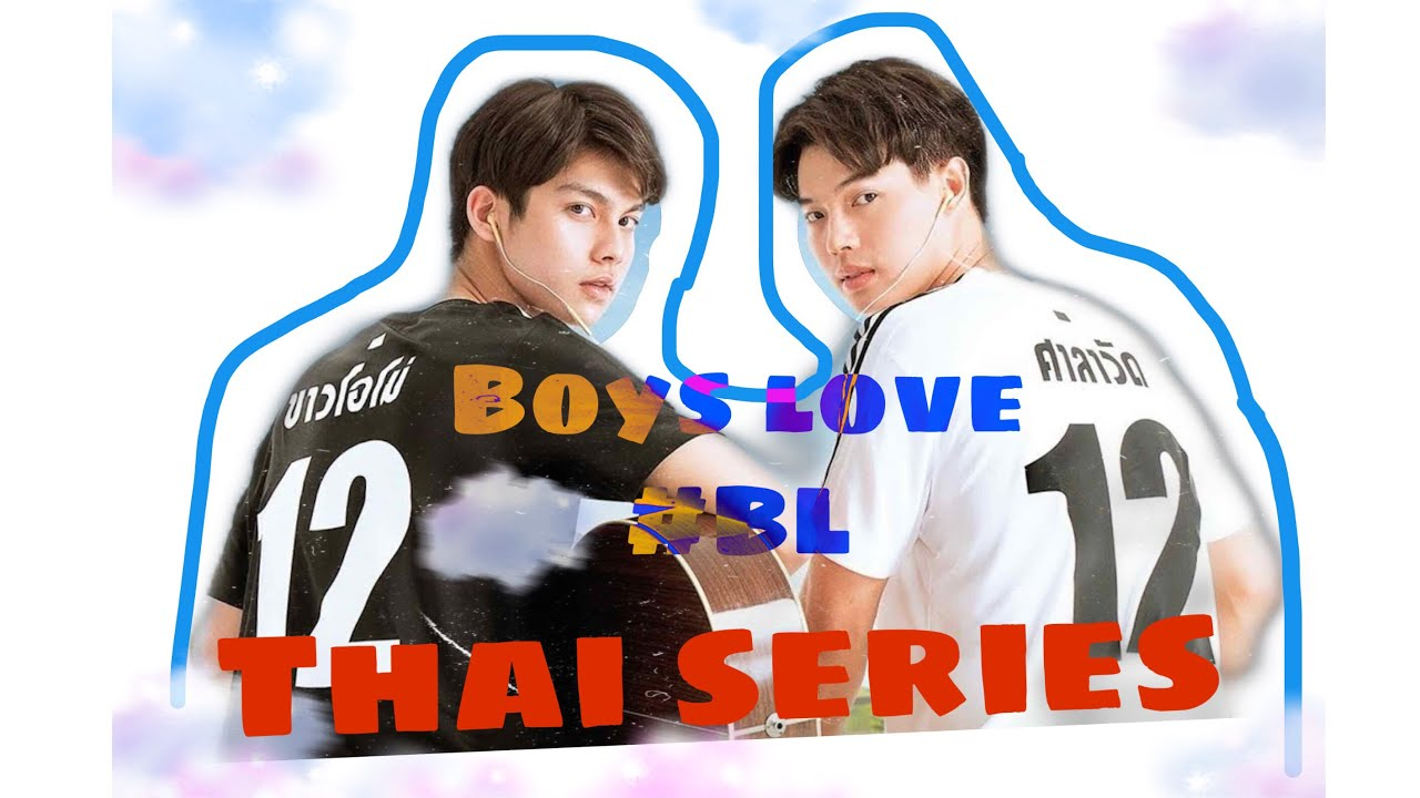 Download BINGE-WORTHY THAI SERIES | Watch for FREE [Full Episodes + English Subtitles] | #BL