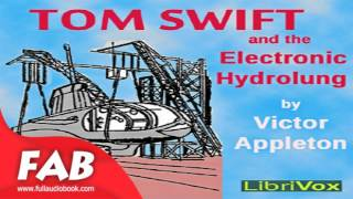 Tom Swift and the Electronic Hydrolung Full Audiobook by Victor APPLETON by Science Fiction