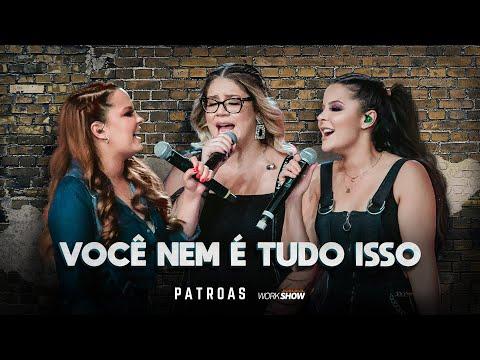 Marília Mendonça & Maiara e Maraisa – Você nem é tudo isso