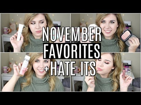 November Favorites and Hate Its 2017 + ANNOUNCEMENT!