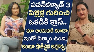 Actor apoorva About Pawan Kalyan three marriages | Apoorva Interview | Friday Poster Interviews