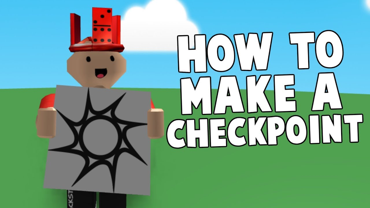 How To Make Checkpoints In Roblox Obby