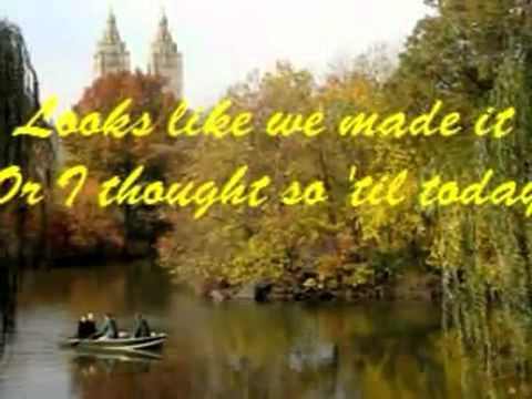Barry Manilow - Looks Like We Made It (lyrics)