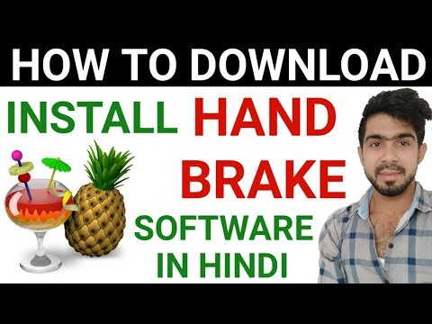 How to Download and Install Handbrake For Windows 10 in Hindi