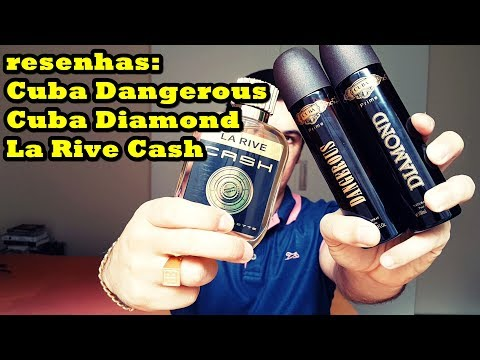 Resenha Cuba Dangerous e La Rive Cash (Contratipo One Million) e Cuba Diamond (Contratipo 212 Men)