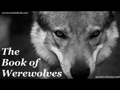 THE BOOK OF WEREWOLVES - FULL AudioBook | Greatest Audio Books