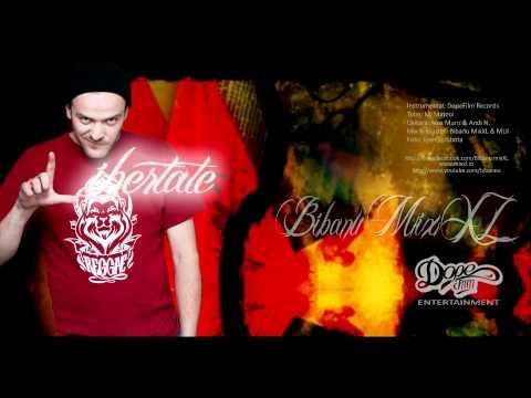 Bibanu MixXL - Libertate | Piesa Oficiala
