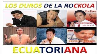 🎷🎹ROCKOLA🔊 FINA LOS DUROS DE LA ROCKOLA ECUATORIANA 🇪🇨 🎼MIX GERARDO MORAN MAXIMO ESCALERAS 📢