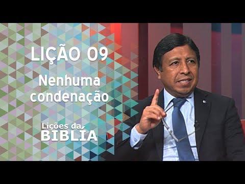 Lição 9 - Nenhuma condenação - Lições da Bíblia