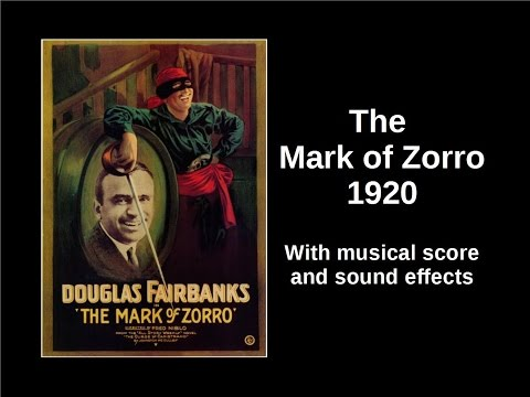 The Mark of Zorro - Douglas Fairbanks