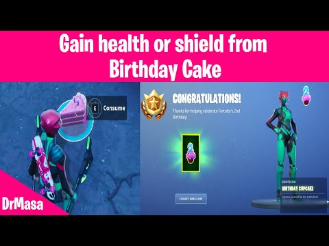 Fortnite | Birthday Event Challenges : Gain Health Or Shield From Birthday Cake