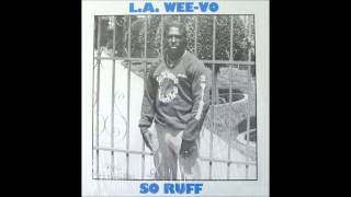 L.A. Wee-Vo - So Ruff