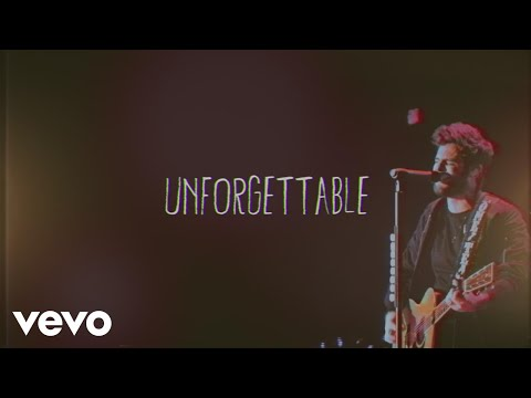 Thomas Rhett - Unforgettable (Lyric Video)