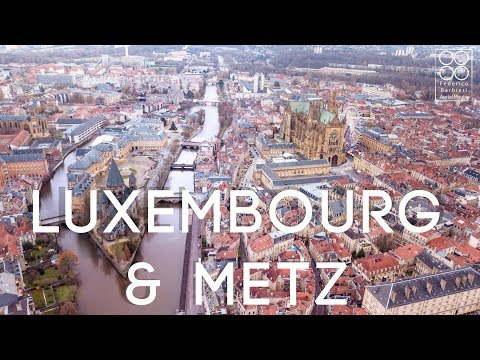 DJI: Luxembourg and Metz seen from above