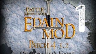 Властелин Колец: Битва за Средиземье 2 - Edain Mod 4.3.2 - Битва за Кольцо - 1 серия