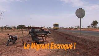 LE MIGRANT ESCROQUÉ - NIGER
