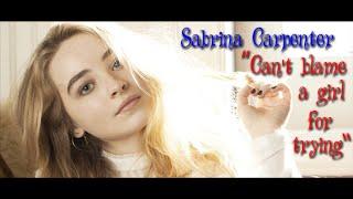 Sabrina Carpenter - Can't Blame A Girl For Trying (subtitulada Español)
