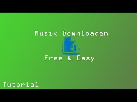 Tutorial | Musik Runterladen | Free & Easy