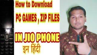 How to download PC games , zip files in jio phones 2018 इन हिंदी।