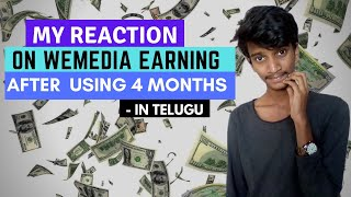 My Reaction On Wemedia Earnings, Income, Payouts, And Many More In Telugu | Review On Wemedia Telugu