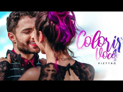 PIETTRO - Colorir Você (Clipe Oficial)
